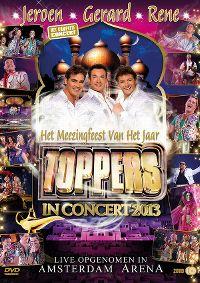 Cover Jeroen - Gerard - Rene - Toppers In Concert 2013 [DVD]